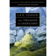 The Treason of Isengard: The History Of The Lord Of The Rings - Part 2(History of Middle-Earth) (Paperback)
