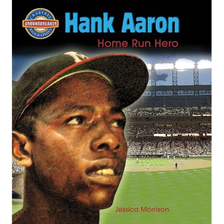 Hank Aaron : Home Run Hero