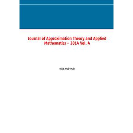 (Journal of Approximation Theory and Applied Mathematics - 2014 Vol. 4 - eBook)