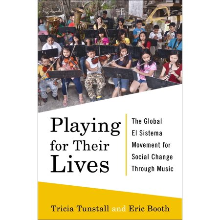 Playing for Their Lives : The Global El Sistema Movement for Social Change Through Music - Halloween Music And Movement For Toddlers