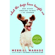 What the Dogs Have Taught Me - eBook