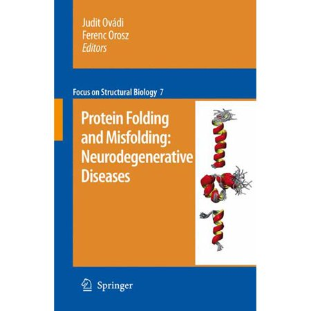 Protein Folding And Misfolding  Neurodegenerative Diseases