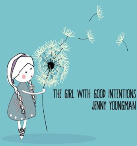 The Girl with Good Intentions