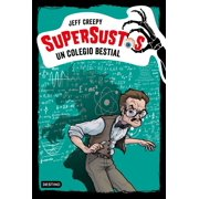 Supersustos. Un colegio bestial - eBook