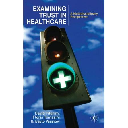 Examining Trust In Healthcare