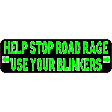 10in x 3in Use Your Blinkers Bumper Sticker Funny Vinyl Vehicle
