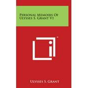 Personal Memoirs Of Ulysses S. Grant V1