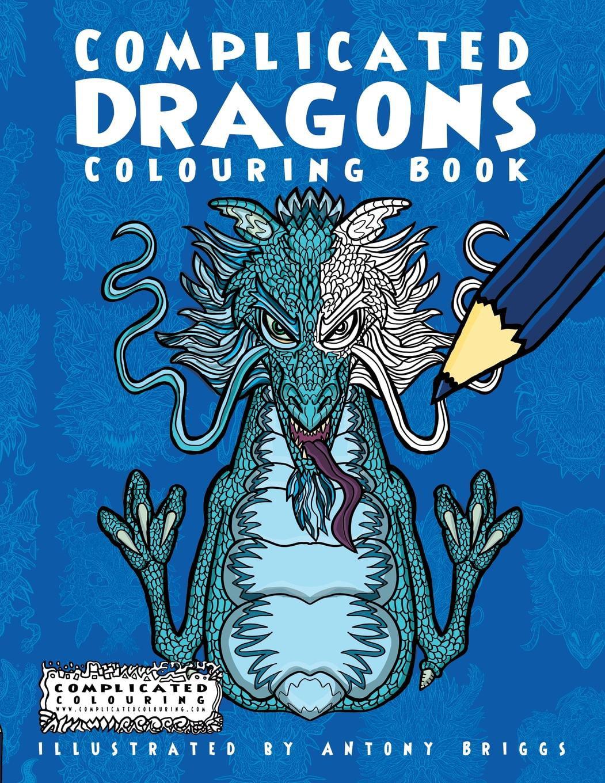 Complicated Colouring Complicated Dragons Colouring Book Paperback Walmart Com Walmart Com