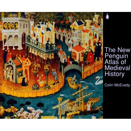 Hist Atlas - The New Penguin Atlas of Medieval History : Revised Edition