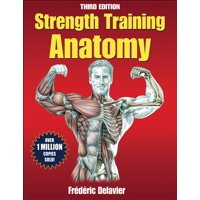 Anatomy: Strength Training Anatomy (Paperback)