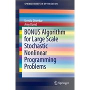 BONUS Algorithm for Large Scale Stochastic Nonlinear Programming Problems - eBook
