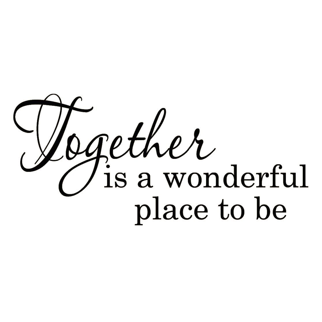 Vwaq Together Is A Wonderful Place To Be Wall Sayings Home Decor