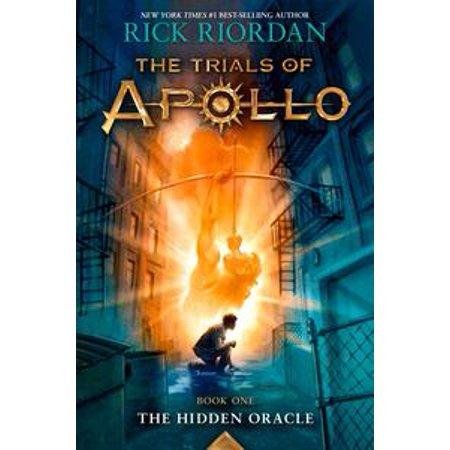 The Trials of Apollo, Book One: The Hidden Oracle -