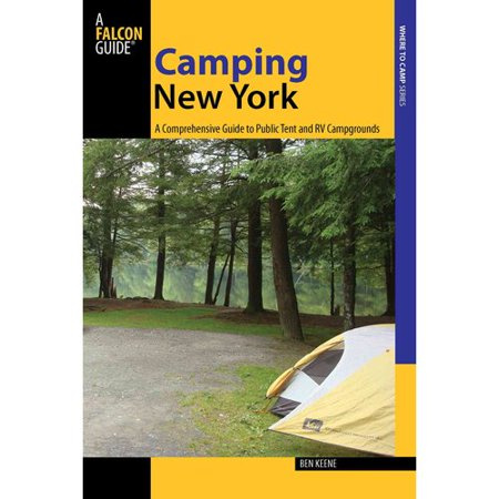 Camping New York  A Comprehensive Guide To Public Tent And Rv Campgrounds