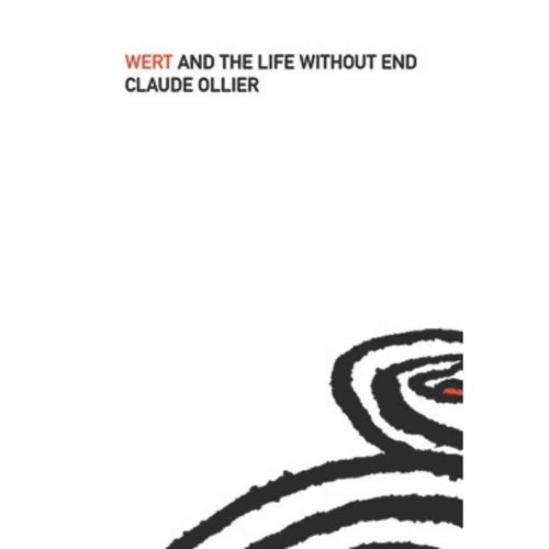 Wert and the Life Without End