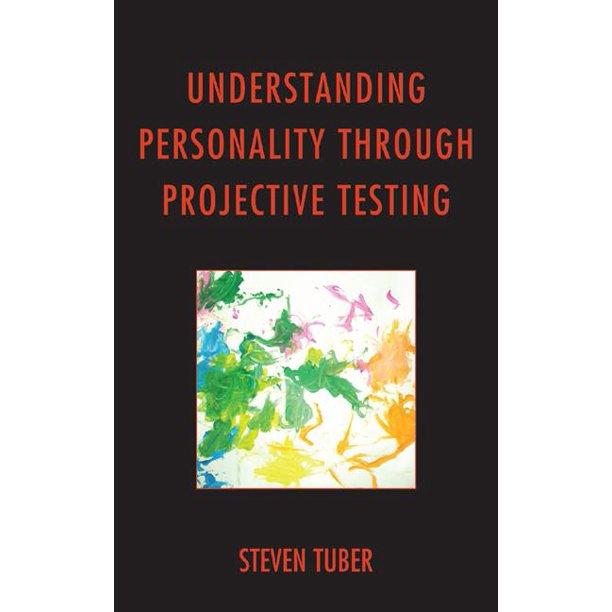Understanding Personality Through Projective Testing (Hardcover)