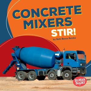 Concrete Mixers Stir! eBook by