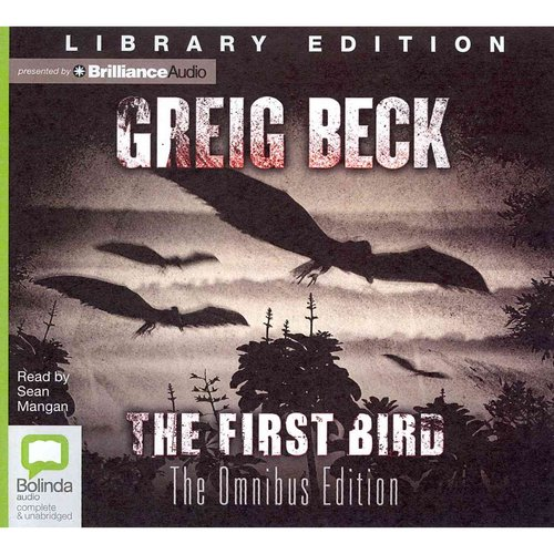 The First Bird: The Omnibus Edition: Library Edition