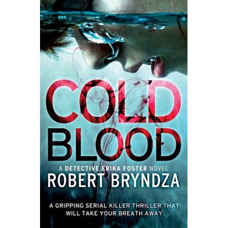 Cold Blood : A Gripping Serial Killer Thriller That Will Take Your Breath Away - Good Serial Killer Films
