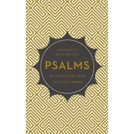 Psalms  90 Devotions From Our Daily Bread