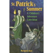 St. Patrick's Summer : A Children's Adventure Catechism
