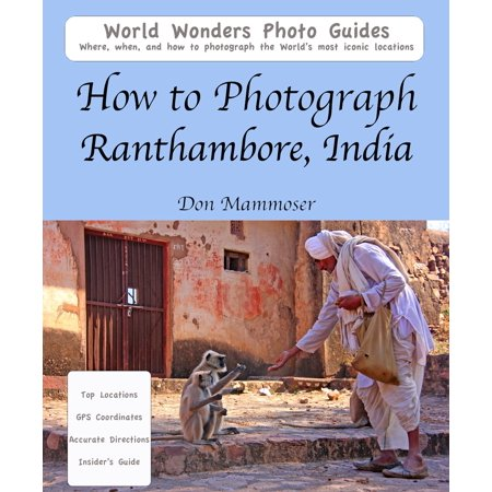 How to Photograph Ranthambore, India - eBook