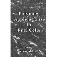 Polymer Applications in Fuel Cells (Hardcover)