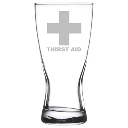 15 oz Beer Pilsner Glass Funny Thirst Aid](Thirst Aid)