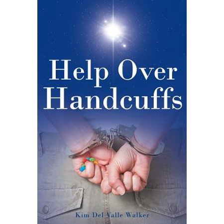 Help Over Handcuffs (Kim Walker)