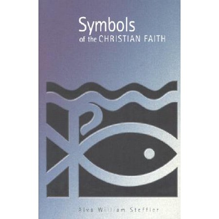 Symbols of the Christian Faith (Faith Symbols)
