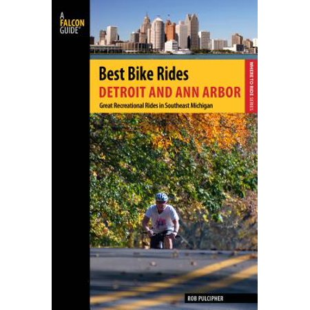 Best Bike Rides Detroit and Ann Arbor : Great Recreational Rides in Southeast