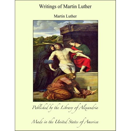 Writings of Martin Luther - eBook - Halloween Martin Luther