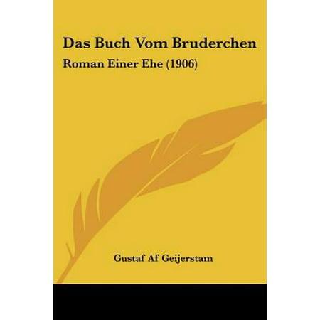 Das Buch Vom Bruderchen  Roman Einer Ehe  1906