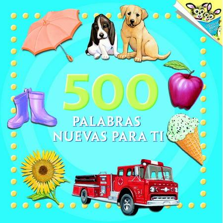 500 Palabras Nuevas Para Ti ()
