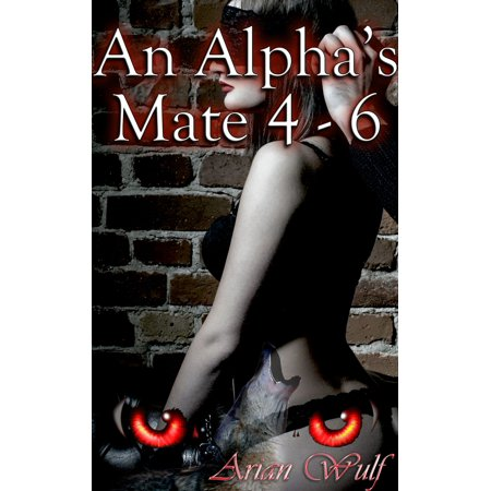 An Alpha's Mate 4: 6 - eBook thumbnail