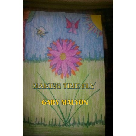 Making Time Fly - eBook