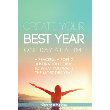 Create Your Best Year One Day at a Time - eBook