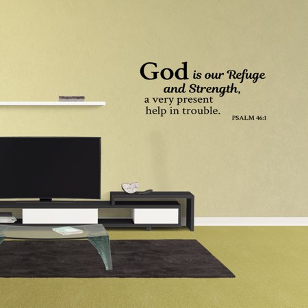 Wall Decal Quote God Is Our Refuge And Strength A Very Present Help In Trouble Psalm 46:1 Vinyl Sticker Bible Verse Wall Decor