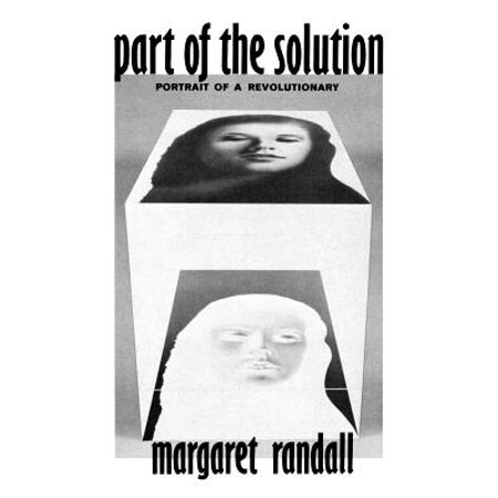 Part of the Solution : Portrait of a Revolutionary