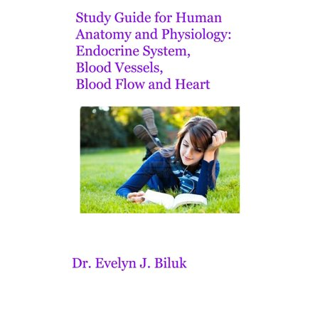 Study Guide for Human Anatomy and Physiology: Endocrine System, Blood Vessels, Blood Flow and Heart - (Blood Flow Through The Heart Interactive Game)