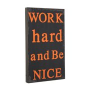 Wilco Home ''Work Hard and Be Nice'' Textual Art Plaque