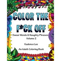 Product Image Color The Fck Off Volume 2 Swear Words Naughty Phrases