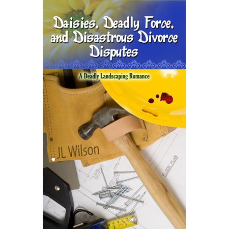 Daisies, Deadly Force, and Disastrous Divorce Disputes -