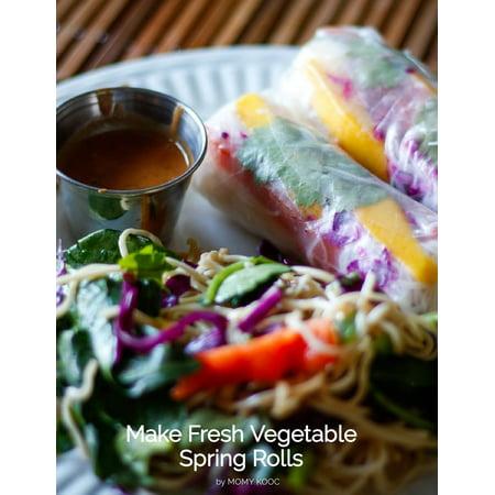 Fresh Spring Rolls (Make Fresh Vegetable Spring Rolls -)