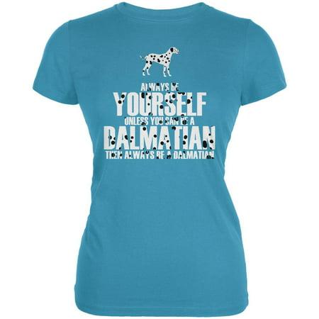 Always be Yourself Dalmatian Juniors Soft T Shirt](101 Dalmatians Shirt)