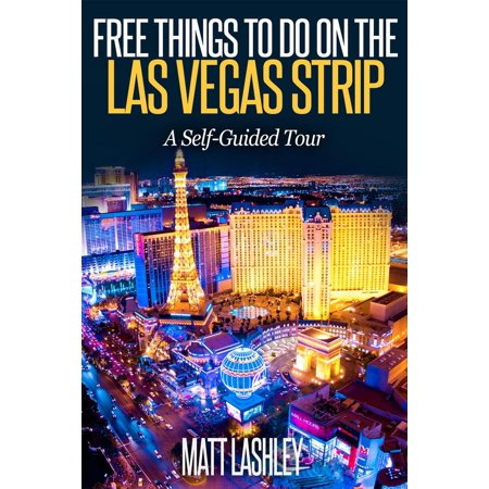 Free Things To Do on the Las Vegas Strip A Self-Guided Tour - eBook](Halloween Vegas Strip)
