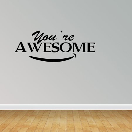 You Are Awesome Vinyl Wall Decals Inspirational Quote Motivation Decal PC227](Awesome Couple Quotes)