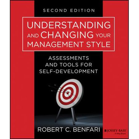 Changing Tool (Understanding and Changing Your Management Style : Assessments and Tools for Self-Development)