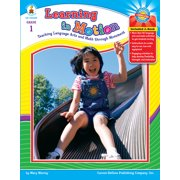 Learning in Motion, Grade 1 : Teaching Language Arts and Math through Movement