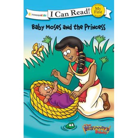 I Can Read! / The Beginner's Bible: The Beginner's Bible Baby Moses and the Princess (Paperback) (Princess And Baby)